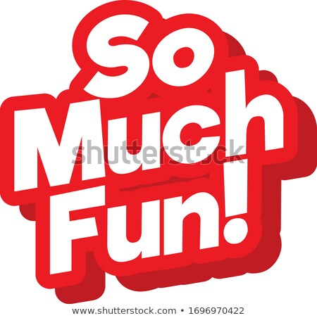Font design for phrase so much fun in red color Stock photo © bluering
