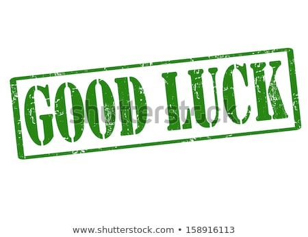Good luck rubber stamp stock photo © IMaster