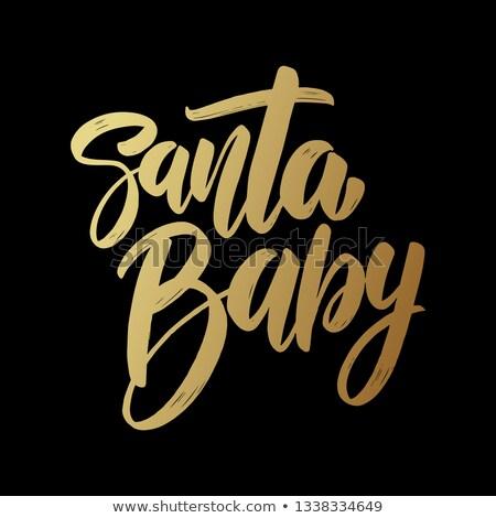 サンタクロース · 赤ちゃん · フレーズ · 暗い · ポスター - ストックフォト © masay256