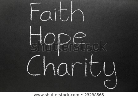 Stock photo: Faith hope and charity, three Christian virtues from the New Testament.