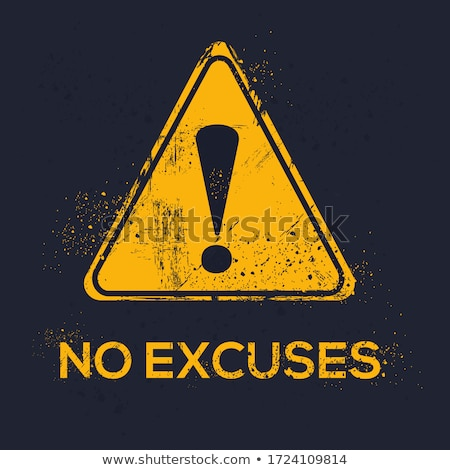 excuses prohibition sign concept stock photo © ivelin