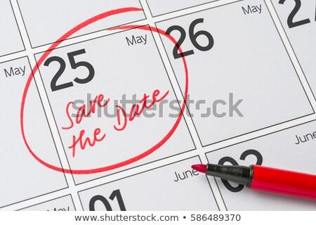 Salvare data scritto calendario 25 party Foto d'archivio © Zerbor