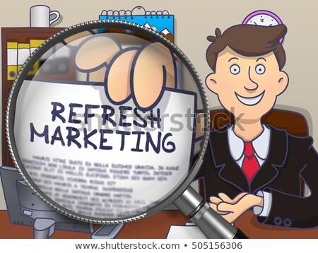 Refresh Marketing through Magnifying Glass. Stock photo © tashatuvango