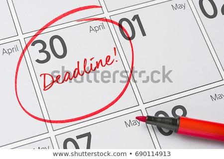 Save the Date written on a calendar - April 30 Stock photo © Zerbor