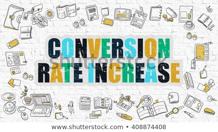Multicolor Conversion Rate Increase on White Brickwall.  Stock photo © tashatuvango