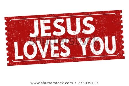 Jézus vallásos üzenet kereszténység hit Isten Stock fotó © stevanovicigor