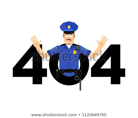 Error 404. Policeman surprise. Page not found template for web s Stock photo © popaukropa