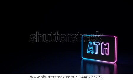 ATM Banknote Neon Sign Stock photo © Anna_leni