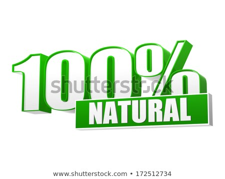 100 percentages natural in 3d letters and block Stock photo © marinini