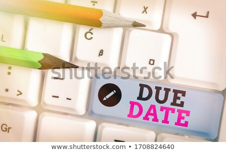 tax due date reminder stock photo © 3mc