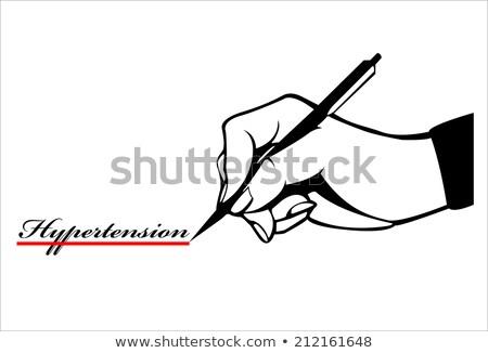 Kéz toll ír szó magas vérnyomás orvosi Stock fotó © Zerbor