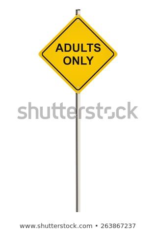 adult content on warning road sign stock photo © tashatuvango