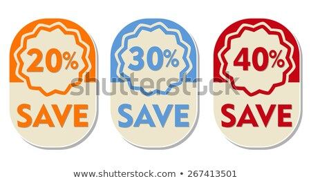20, 30, 40 percent off save, three elliptical labels Stock photo © marinini