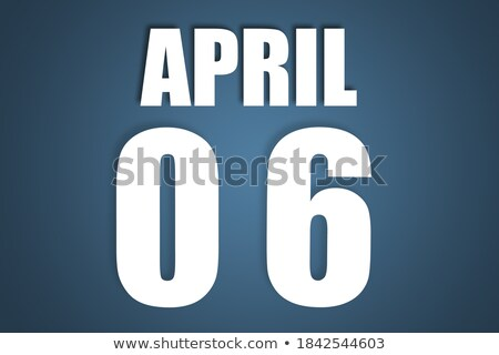6th april stock photo © oakozhan