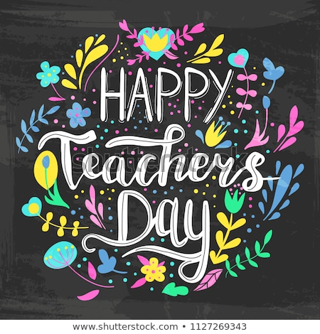 Happy Teachers Day. Lettering text for greeting card Stock photo © orensila