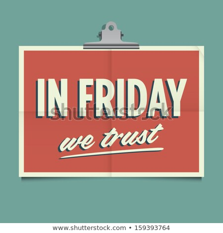 i love friday, font type with signs I love weekend stock photo © kiddaikiddee