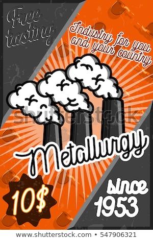 Color vintage Metallurgy poster Stock photo © netkov1