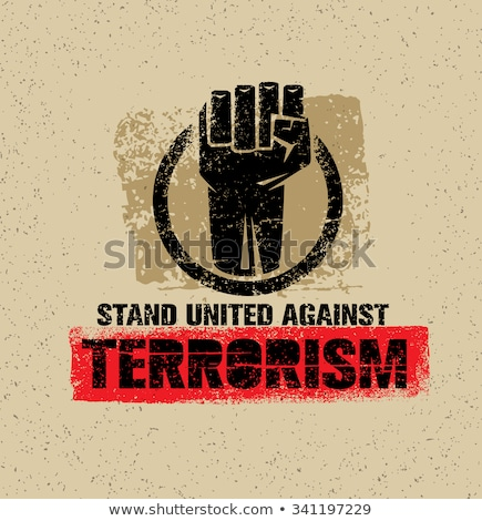 poster against terrorism  Stock photo © Olena
