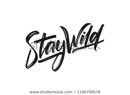 Wild gratis typografisch ontwerp poster sjabloon Stockfoto © ivaleksa