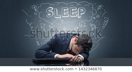 Businessman fell asleep at his workplace with ideas, sleep and tired concept Stock photo © ra2studio