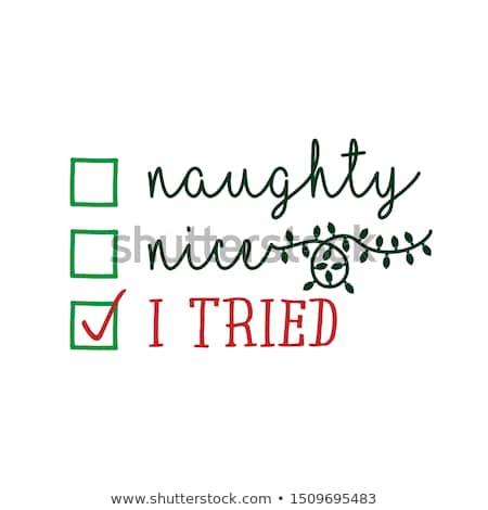 Vicces karácsony idézet mikulás jó huncut Stock fotó © balasoiu