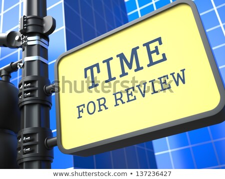 Business Concept. Time for Review Waymark. Stock photo © tashatuvango