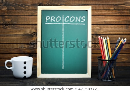 Pro and Cons text on school board Stock photo © fuzzbones0