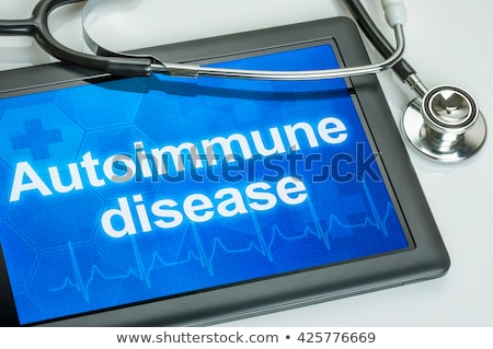 Tablet with the diagnosis Autoimmune disease on the display Stock photo © Zerbor