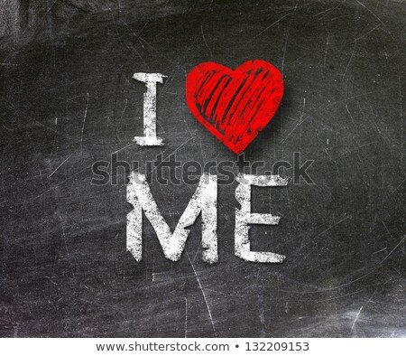 Stock photo: I Love Me Blackboard Concept