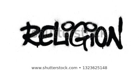 graffiti religion word sprayed in black over white Stock photo © Melvin07