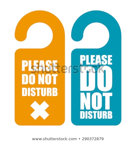 Please do not disturb hotel tag hanging on door knob Stock photo © happydancing
