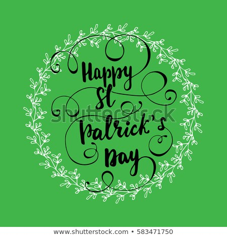 happy St. Patrick's day with shamrock signs, green round drawn b Stock photo © marinini
