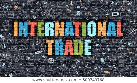 Multicolor International Trade on Dark Brickwall. Doodle Style. Stock photo © tashatuvango
