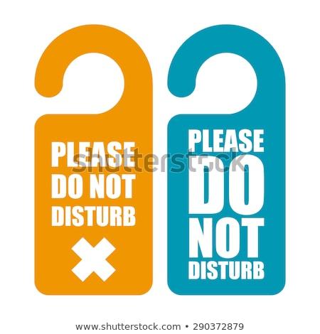 do not disturb tags Stock photo © get4net