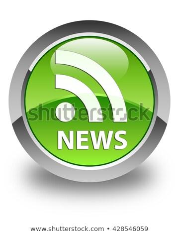 RSS icon glossy green round button Stock photo © faysalfarhan