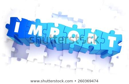 Import szó kék szín hangerő puzzle Stock fotó © tashatuvango