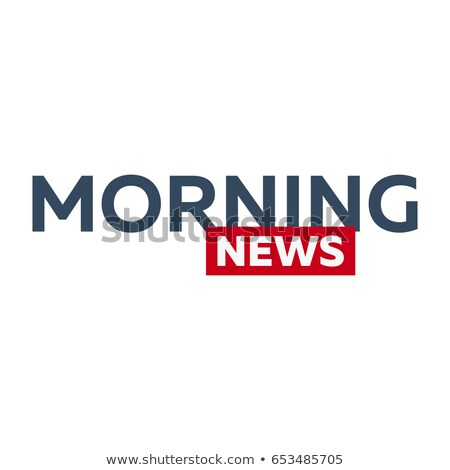 Mass media. Morning news logo for Television studio. TV show. Stock photo © Leo_Edition
