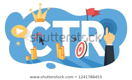 Click Through Rate CTR Concept Stock photo © ivelin