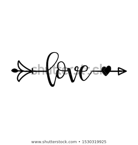 'love' in boho arrow - lovely lettering calligraphy quote Stock photo © Zsuskaa