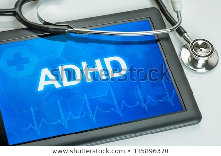 Tablet with the diagnosis adhd on the display Stock photo © Zerbor
