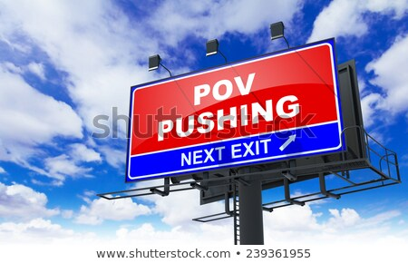 Pov Pushing on Red Billboard. Stock photo © tashatuvango