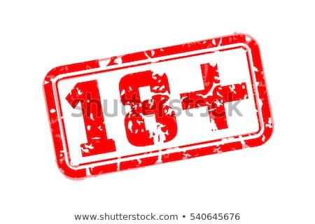 18 plus rubber stamp Stock photo © IMaster