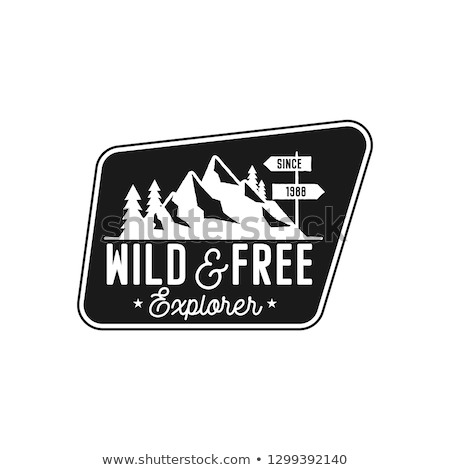 Moutnain Journey Badge. Wild and Free Logo. Camping adventure emblem in retro silhouette style. Feat Stock photo © JeksonGraphics