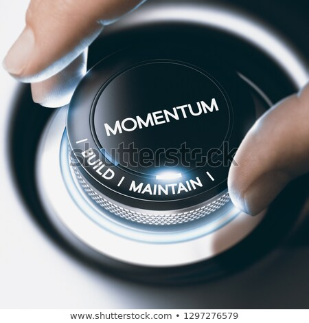 Business or Sales Concept, Build and Maintain Momentum Stock photo © olivier_le_moal