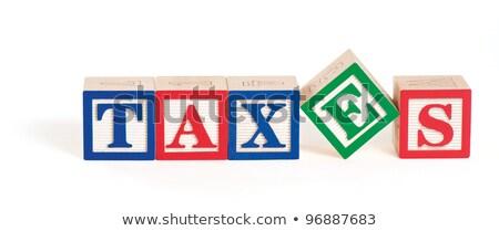 Stock photo: Alpahbet Blocks Taxes