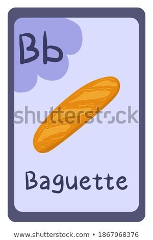 Flashcard letter B is for baguette Stock photo © bluering