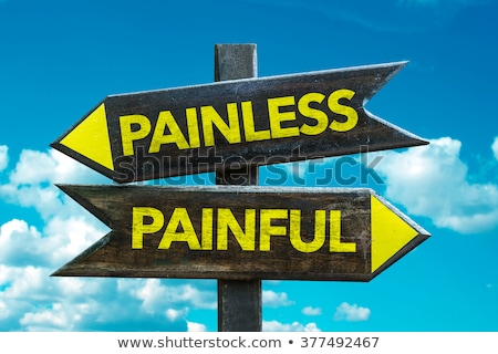 Painless or painful Stock photo © stevanovicigor