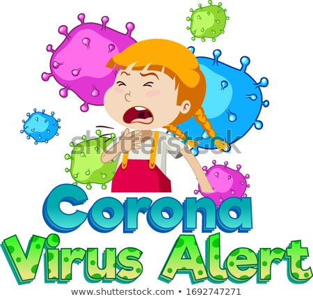 Font design for coronavirus alert with sick girl Stock photo © bluering