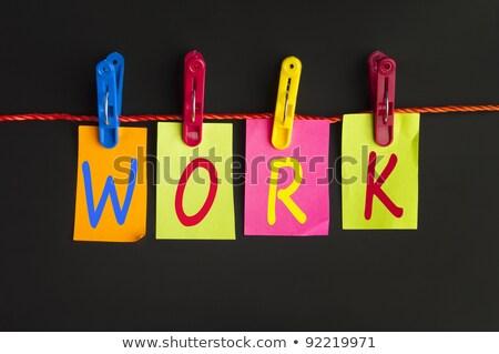 Arbeitsplätze Wort Wäsche Haken isoliert Business Stock foto © fuzzbones0