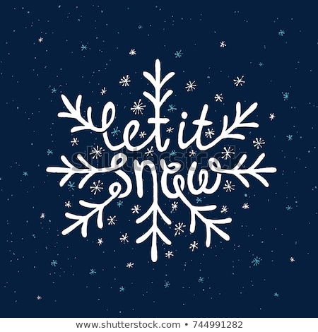 Photo stock: Let It Snow Freehand Drawn Text With Snowflakes